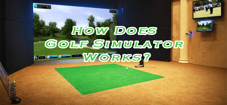 how-does-golf-simulators-work