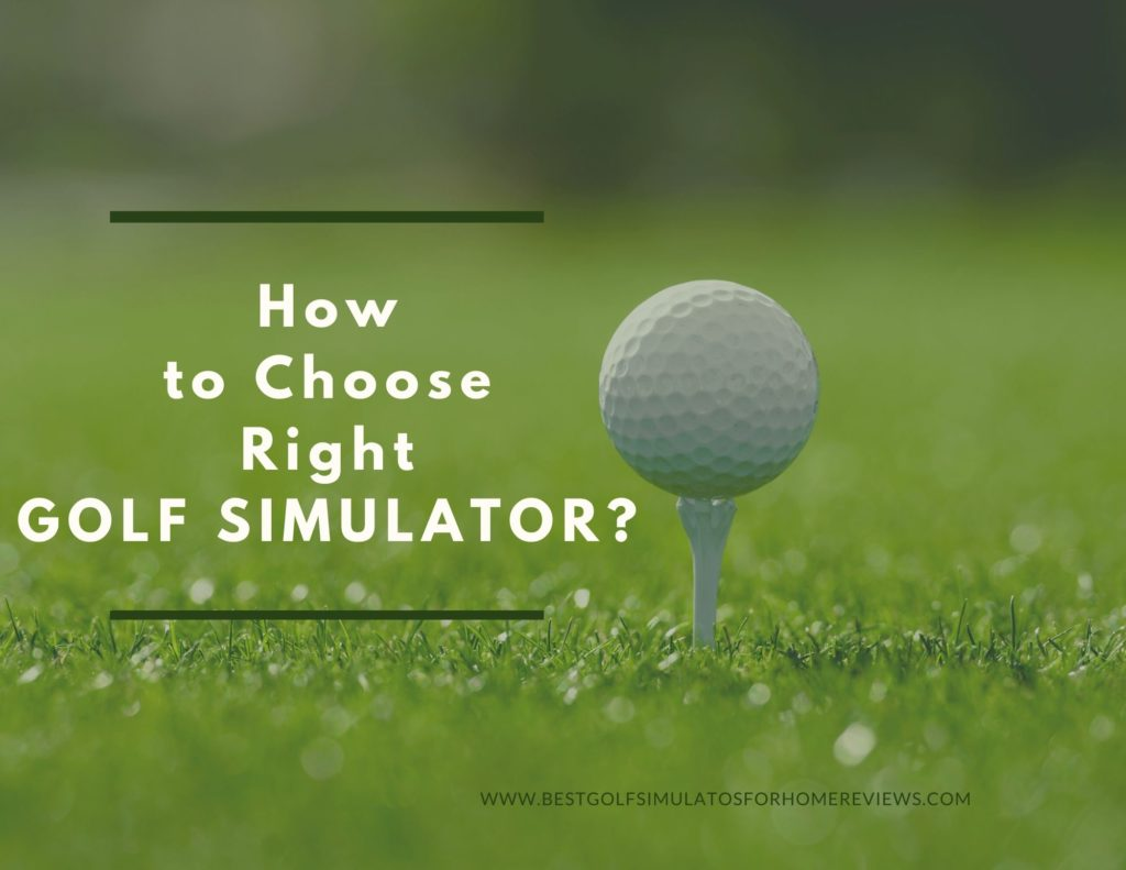how to choose the right golf simulators